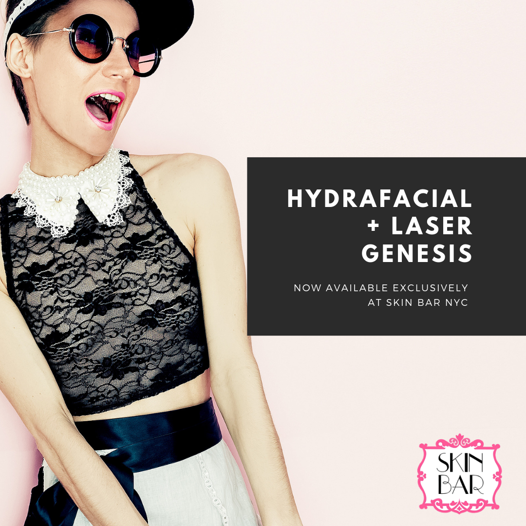 Hydrafacial + Laser Genesis = The best spa treatment in New